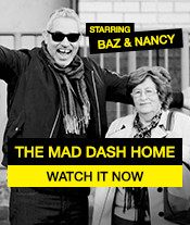Baz and Nancy Mad Dash Home