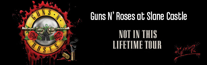 Take the bus to Guns N' Roses at Slane Castle… It's So Easy!