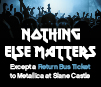 Take the bus to Metallica at Slane Castle